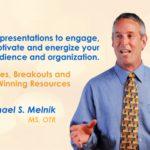 Charlie's Speakers Team – Michael Melnik M.S., O.T.R